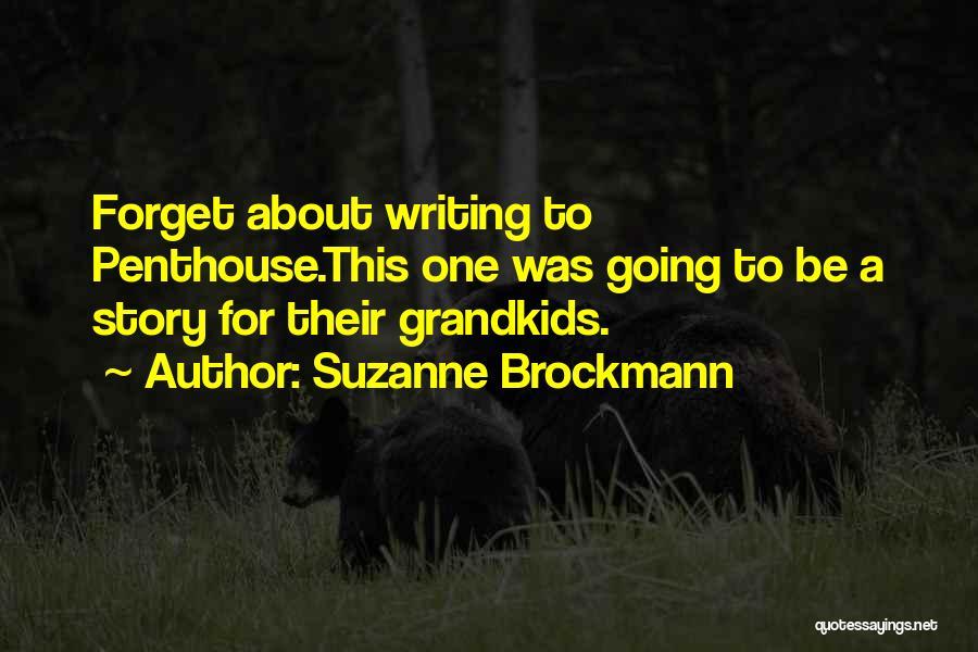 Suzanne Brockmann Quotes 1134203