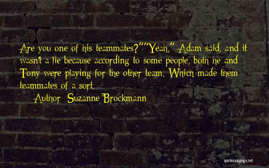 Suzanne Brockmann Quotes 1156525
