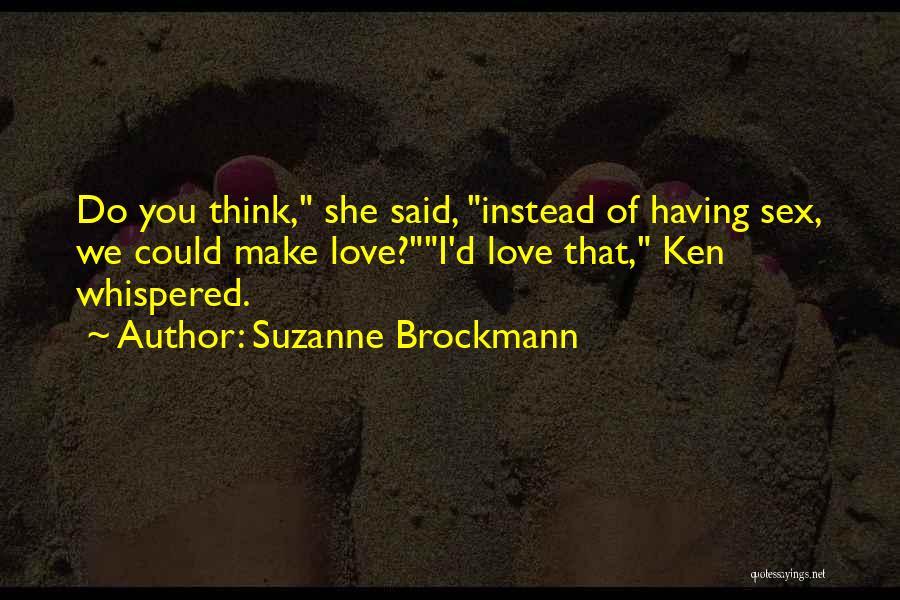 Suzanne Brockmann Quotes 1157839