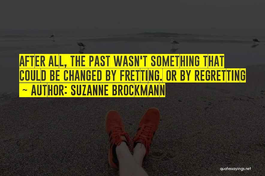 Suzanne Brockmann Quotes 1181973