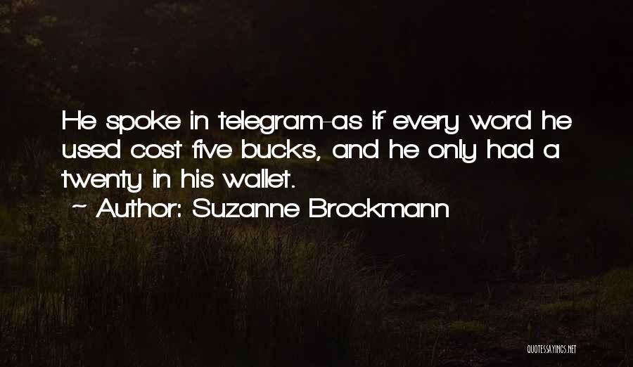 Suzanne Brockmann Quotes 1402856