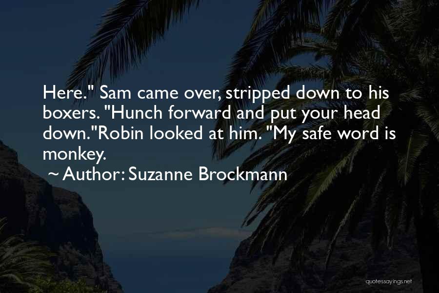 Suzanne Brockmann Quotes 1405744