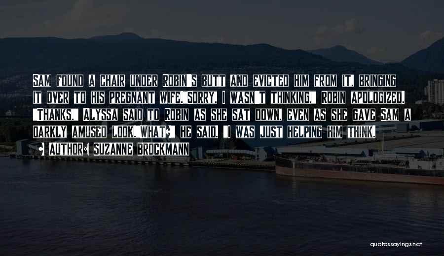 Suzanne Brockmann Quotes 1542056