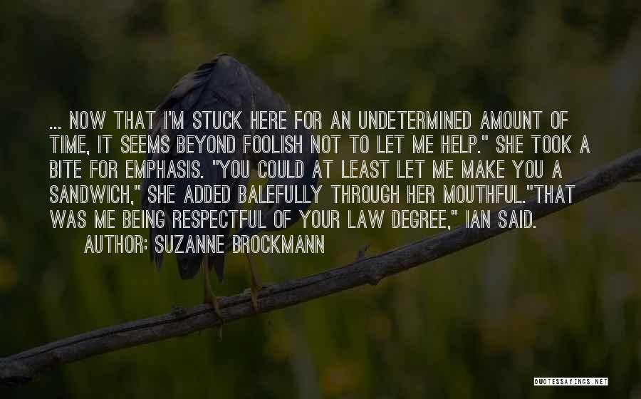Suzanne Brockmann Quotes 1580500