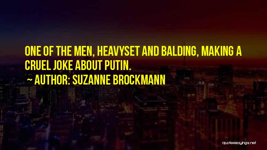 Suzanne Brockmann Quotes 1672509