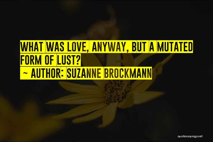 Suzanne Brockmann Quotes 1932195