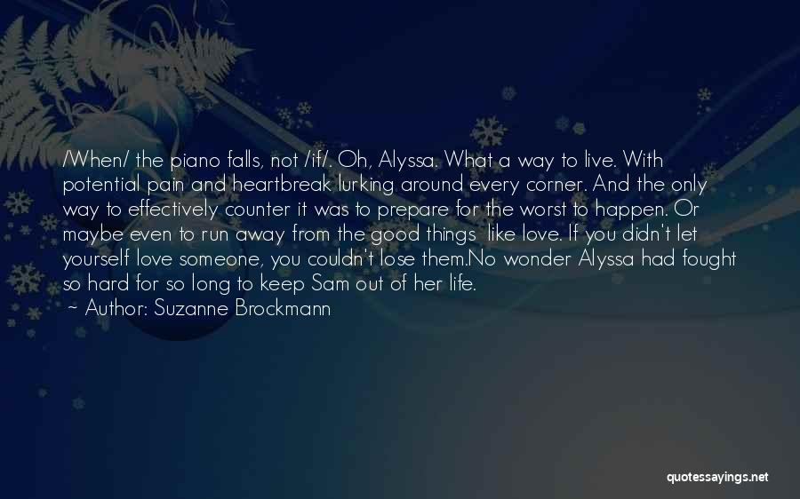 Suzanne Brockmann Quotes 2088816