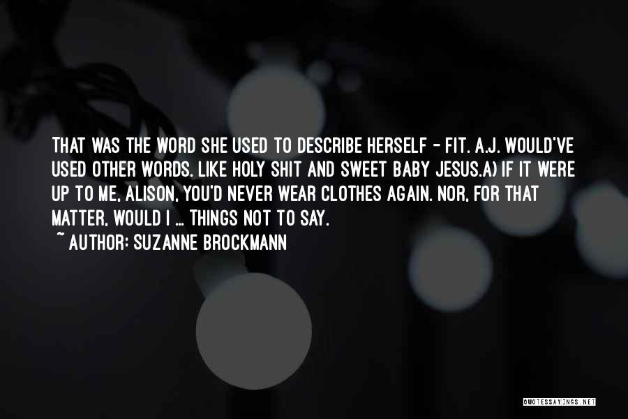 Suzanne Brockmann Quotes 2225128