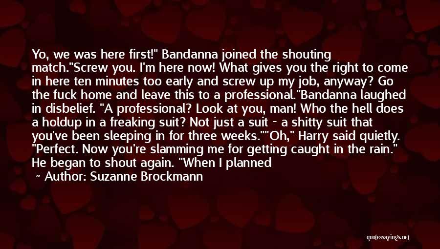 Suzanne Brockmann Quotes 277042