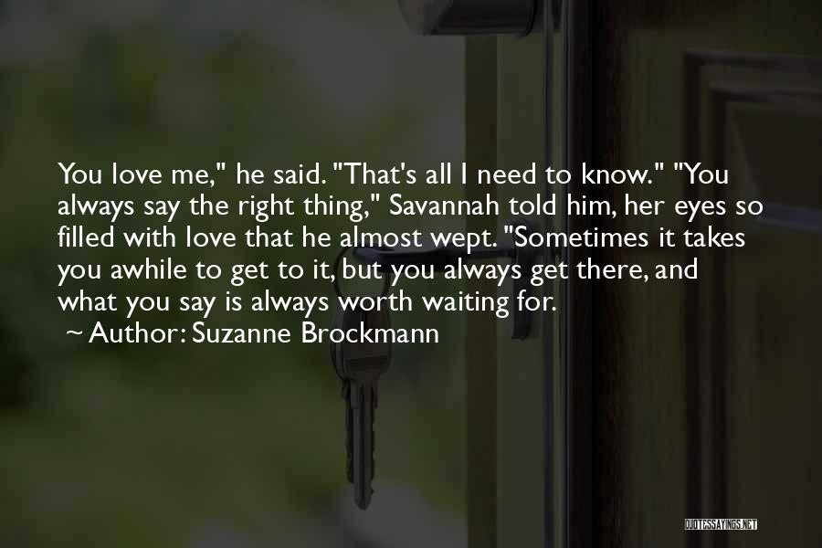 Suzanne Brockmann Quotes 344006