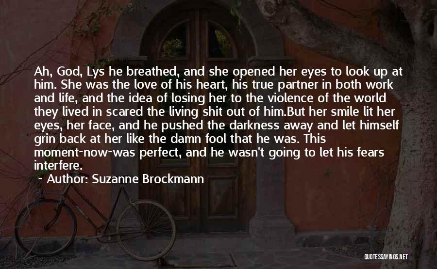 Suzanne Brockmann Quotes 355716
