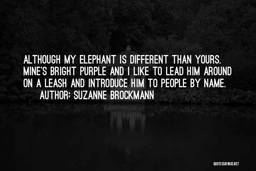 Suzanne Brockmann Quotes 395674