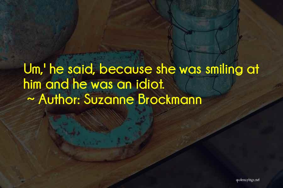 Suzanne Brockmann Quotes 494163