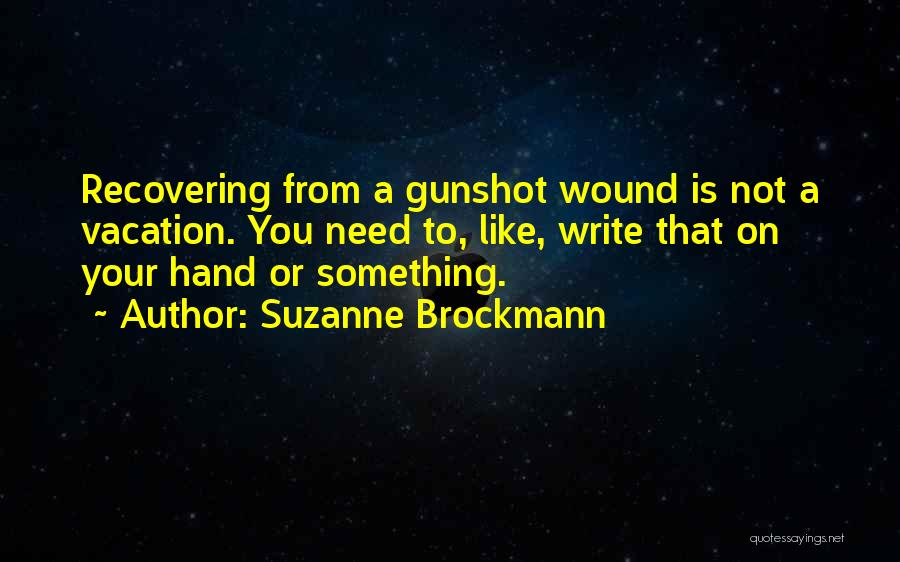 Suzanne Brockmann Quotes 585557