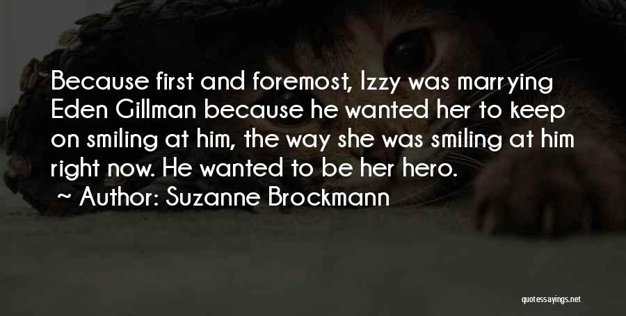 Suzanne Brockmann Quotes 622280