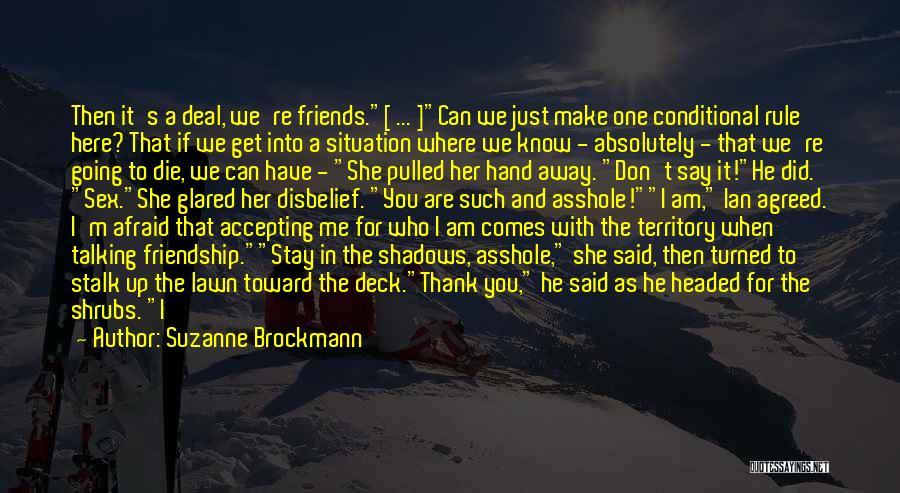 Suzanne Brockmann Quotes 640031