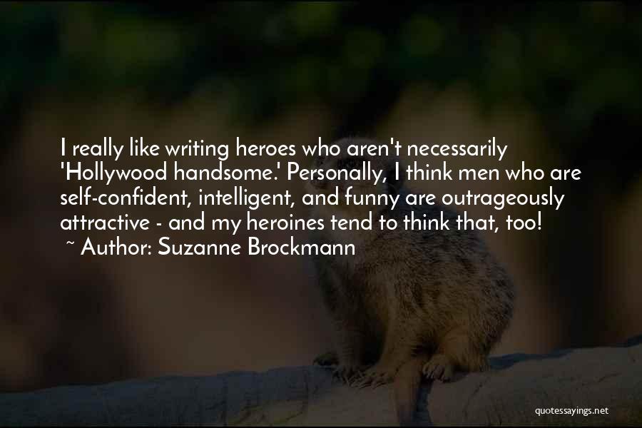 Suzanne Brockmann Quotes 717620