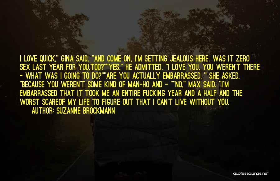 Suzanne Brockmann Quotes 797853