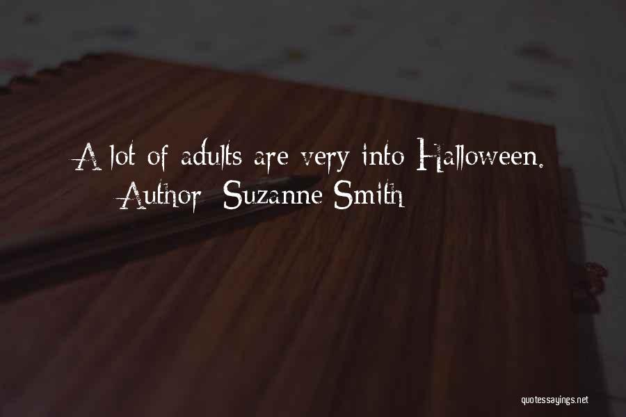 Suzanne Smith Quotes 802321