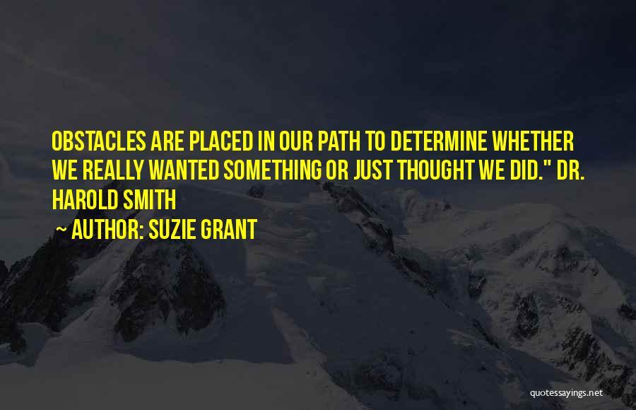 Suzie Grant Quotes 1192280