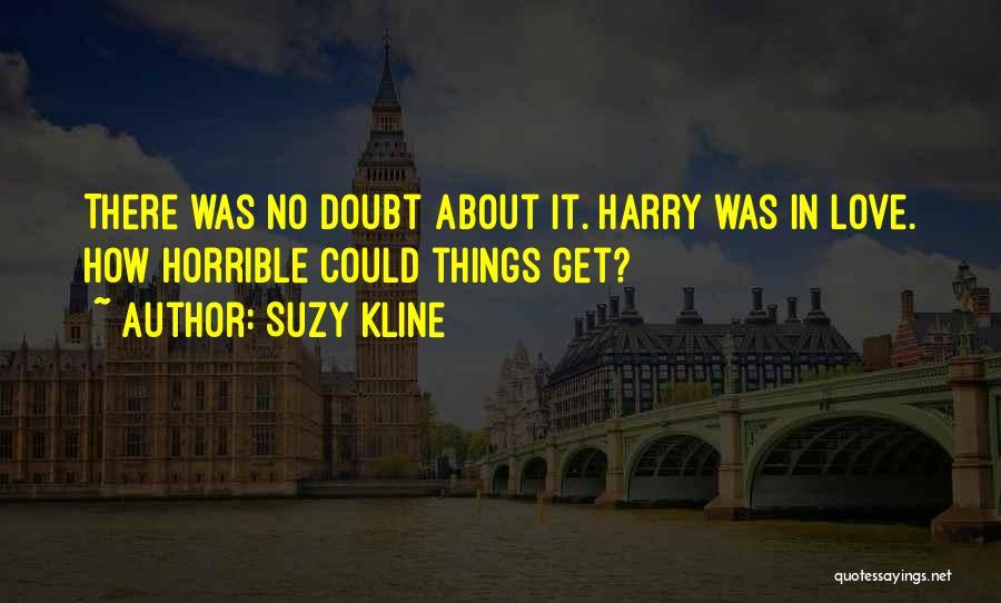 Suzy Kline Quotes 1099431