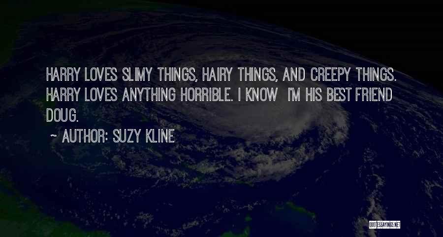Suzy Kline Quotes 1621334