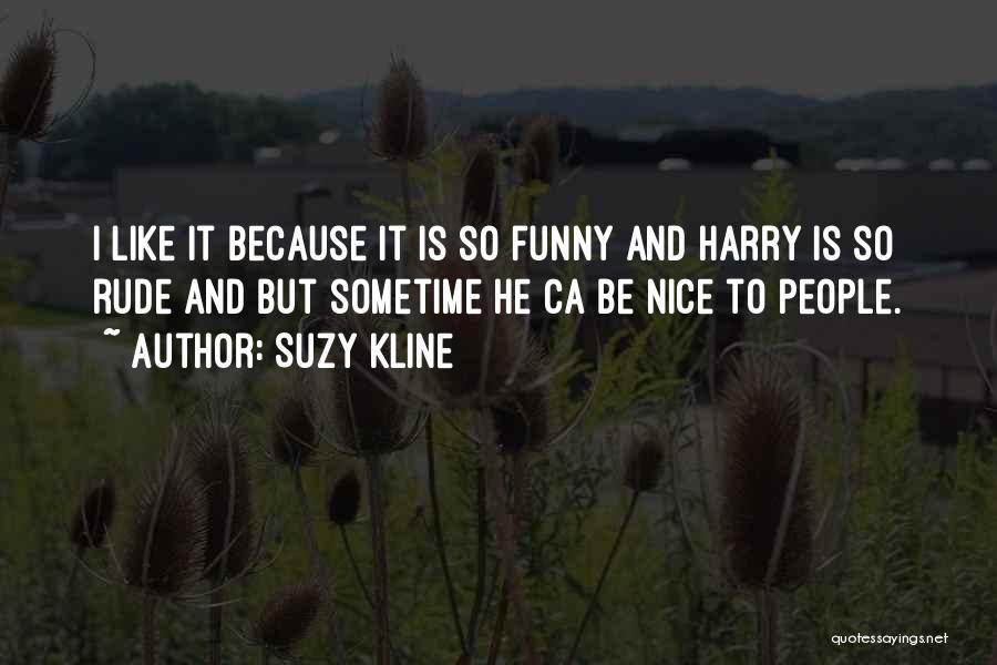 Suzy Kline Quotes 1872302