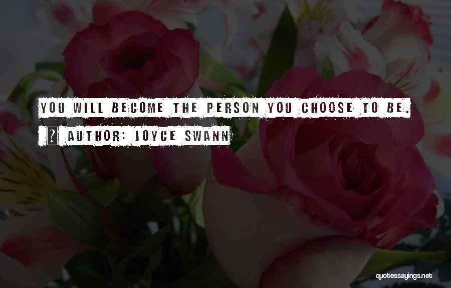 Swann's Way Best Quotes By Joyce Swann