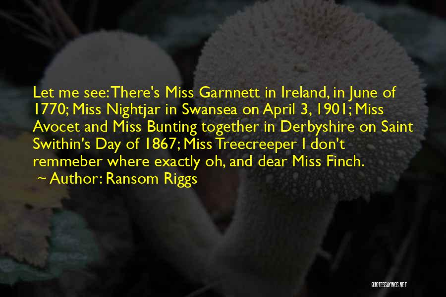 Swansea Quotes By Ransom Riggs