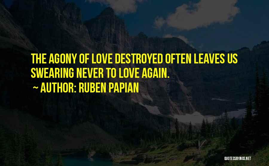 Swearing Love Quotes By Ruben Papian
