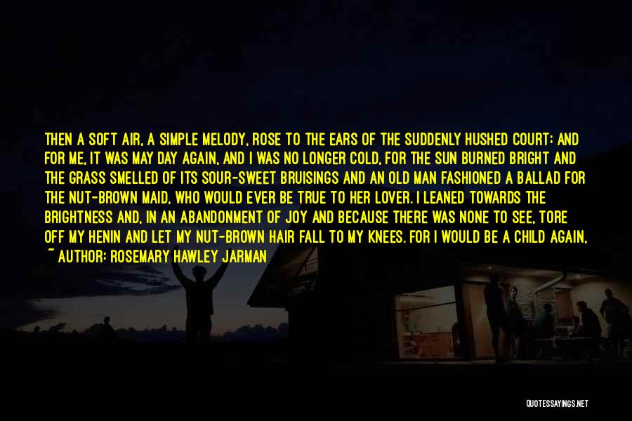 Sweet And Sour Love Quotes By Rosemary Hawley Jarman