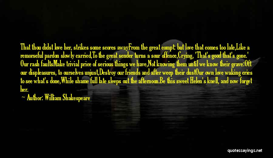Sweet And Sour Love Quotes By William Shakespeare