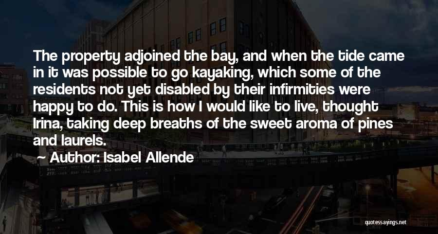 Sweet Aroma Quotes By Isabel Allende