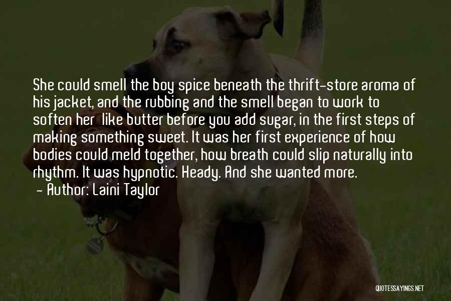 Sweet Aroma Quotes By Laini Taylor