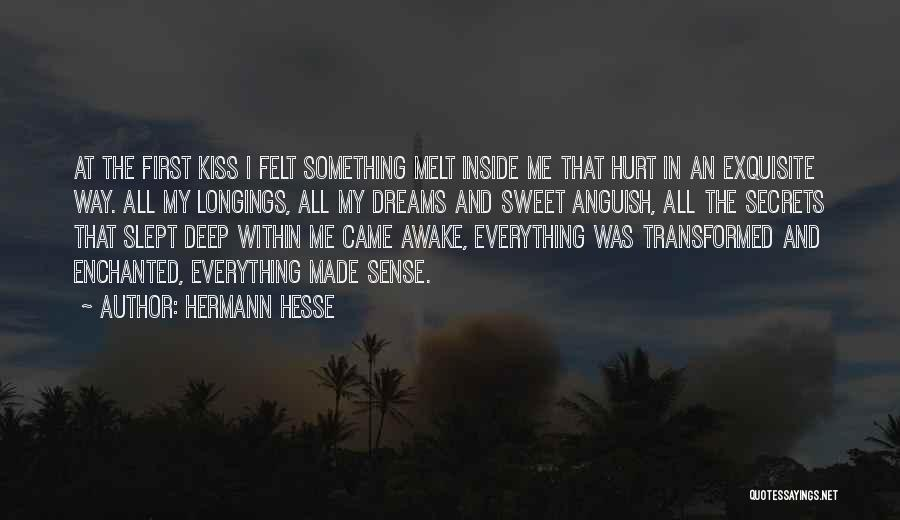 Sweet Dreams Are Made Of This Quotes By Hermann Hesse
