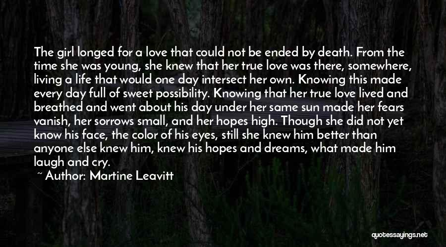 Sweet Dreams Are Made Of This Quotes By Martine Leavitt