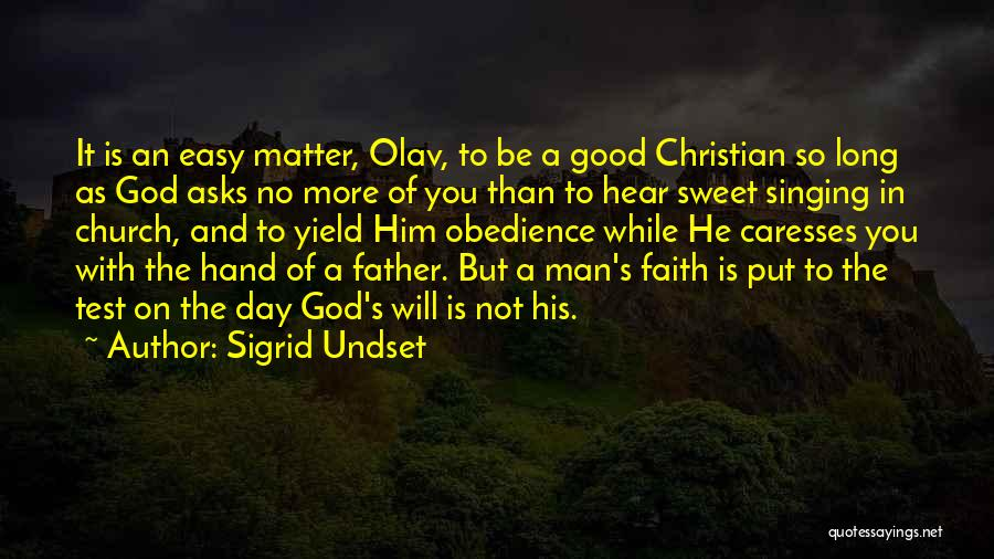 Sweet Have Good Day Quotes By Sigrid Undset