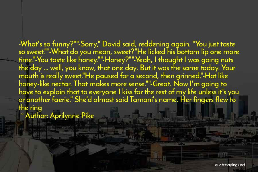 Sweet Kiss Day Quotes By Aprilynne Pike