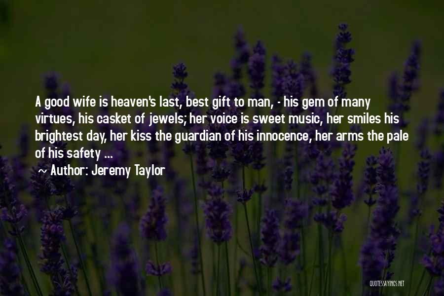Sweet Kiss Day Quotes By Jeremy Taylor