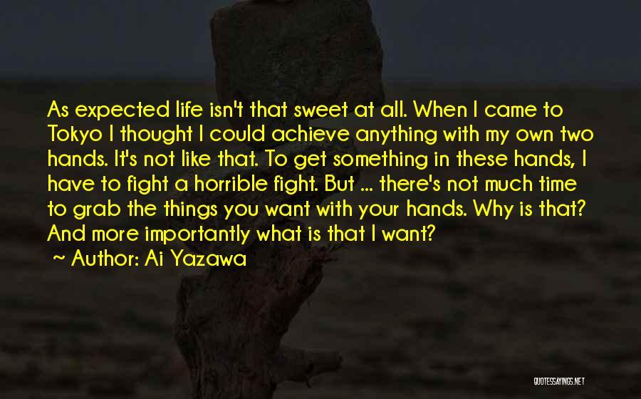 Sweet Life Quotes By Ai Yazawa