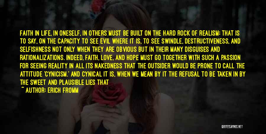 Sweet Life Quotes By Erich Fromm
