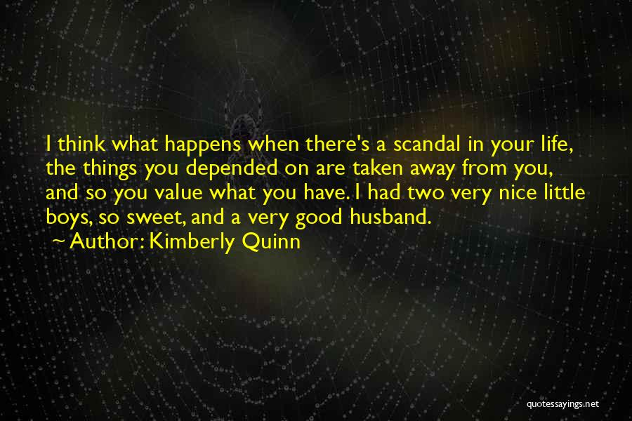 Sweet Life Quotes By Kimberly Quinn