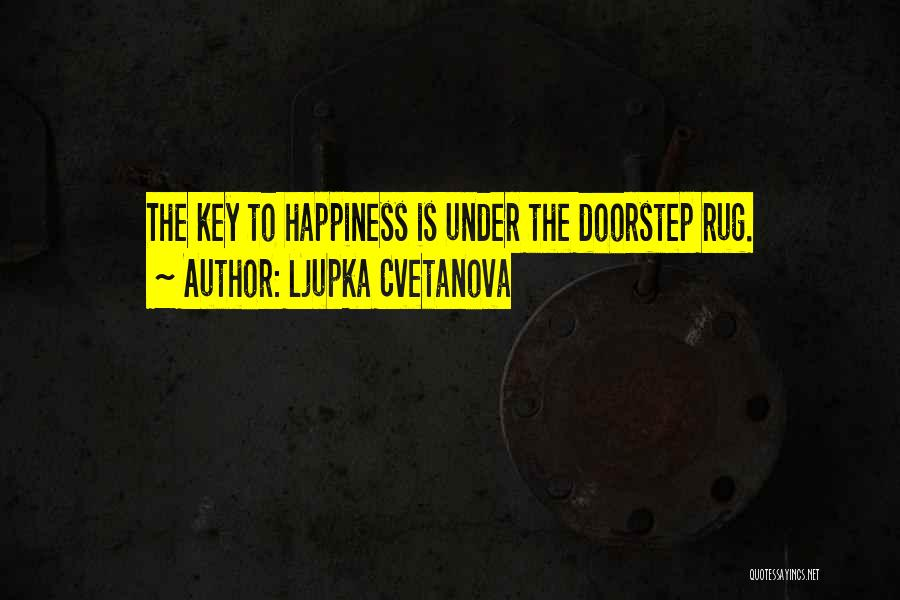 Sweet Life Quotes By Ljupka Cvetanova