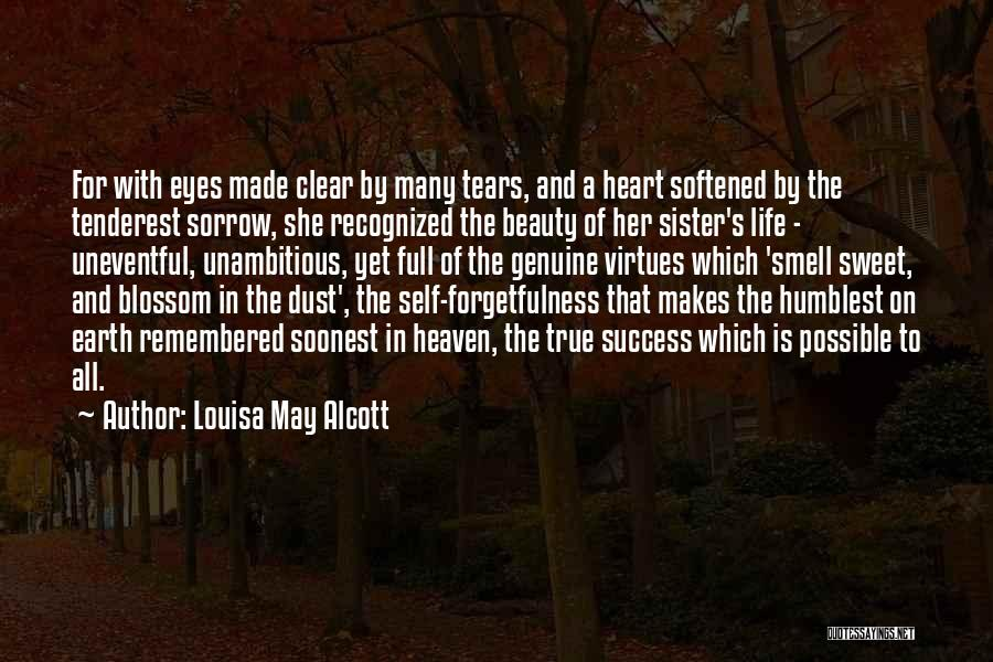 Sweet Life Quotes By Louisa May Alcott