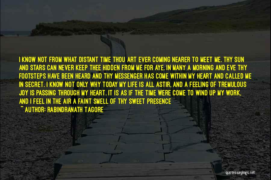 Sweet Life Quotes By Rabindranath Tagore