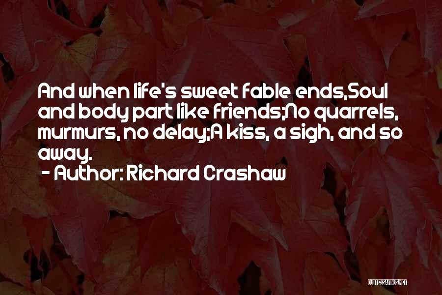Sweet Life Quotes By Richard Crashaw