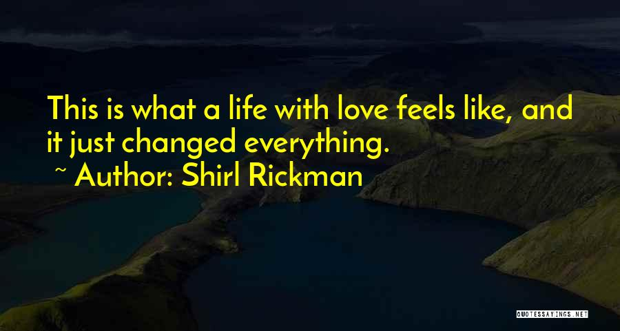 Sweet Life Quotes By Shirl Rickman