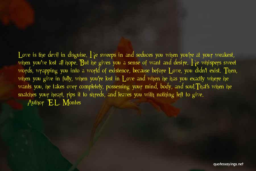 Sweet Love Words And Quotes By E.L. Montes