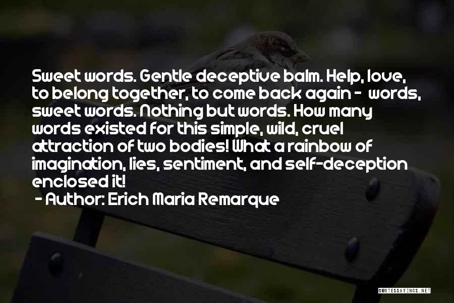 Sweet Love Words And Quotes By Erich Maria Remarque