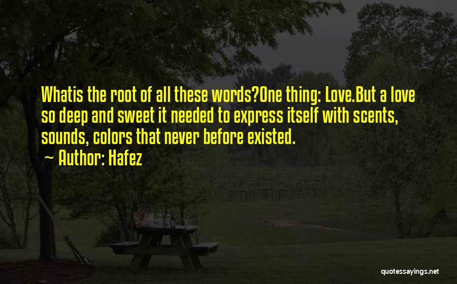 Sweet Love Words And Quotes By Hafez